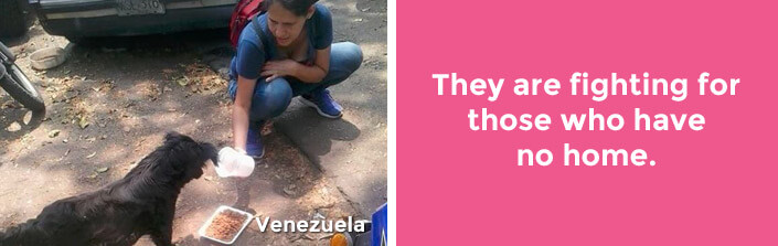 They are fighting for those who have no home. –Venezuela